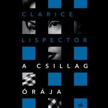 Megjelenik Clarice Lispector: A csillag órája