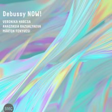 A hanglemez: Debussy Now