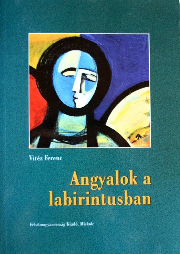 Kézikönyv haladóknak / Vitéz Ferenc: Angyalok a