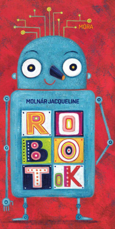 Molnár Jacqueline: Robotok