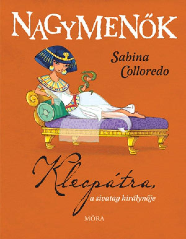 Sabina Colloredo: Kleopátra, a sivatag királynője