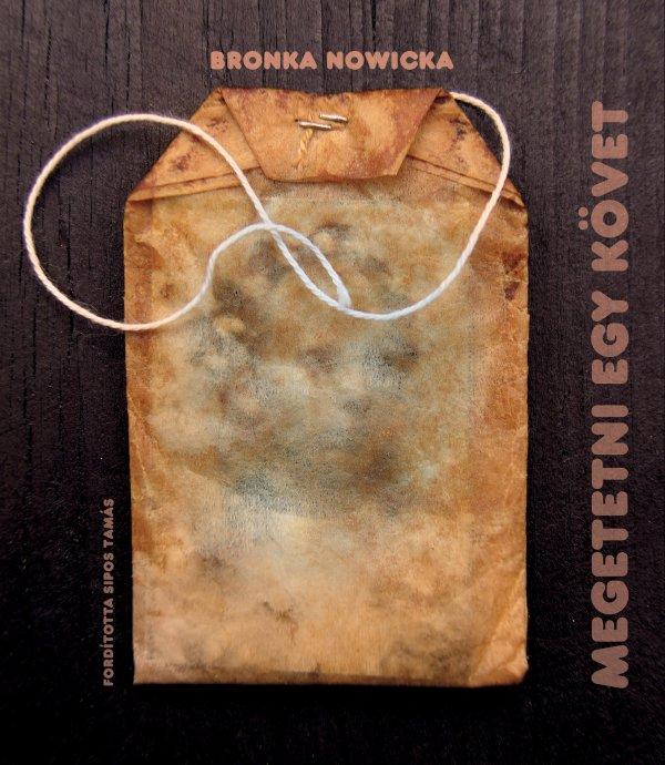 Bronka Novicka: Megetetni egy követ