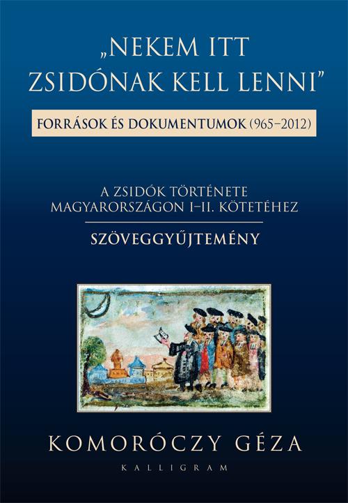 Komoróczy Géza: A zsidók története magyarországon - könyvborító